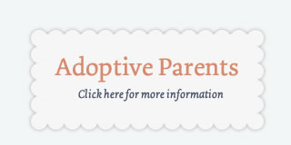 Adoptive Parents: Click Here for More Information